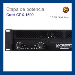 Etapa de potencia CREST CPX-1500